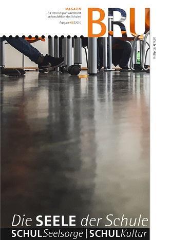 Titelseite BRU-66-2016_Schulseelsorge Schulkultur
