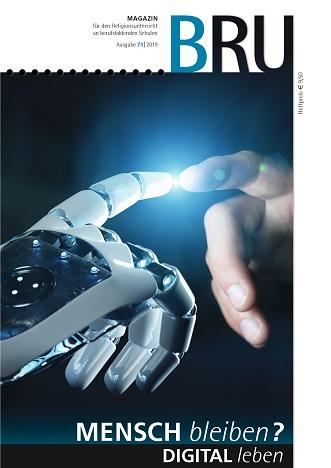Titelseite BRU-71-2019_Digital leben Roboterhand und menschliche Hand