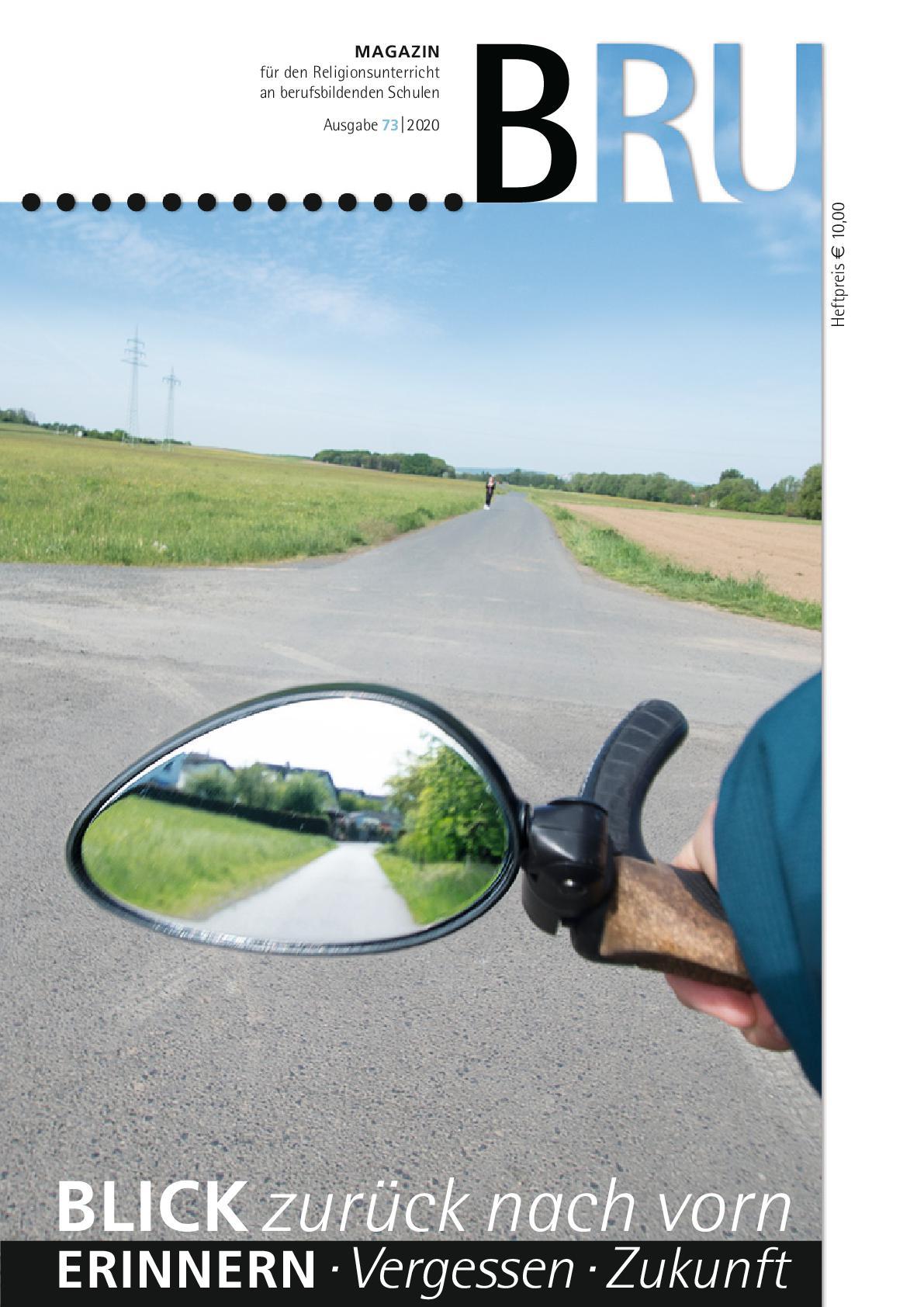 Blick zurück nach vorn, Erinnern, Vergessen, Zukunft, Bild Rückspiegel