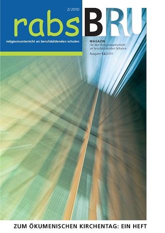 Titelseite BRU-52-2010_Oekumenischer Kirchentag