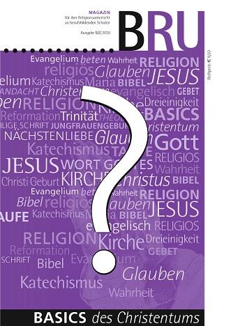 Titelseite BRU-53-2010_Basics des Christentums